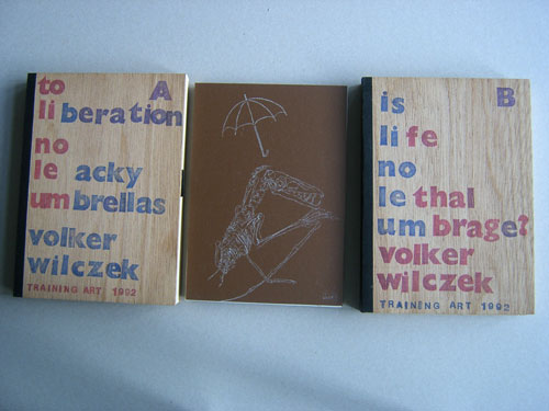 """Volker Wilczek: """"to liberation no leaky umbrellas"""" und """"is life no lethal umbrage?"""""""
